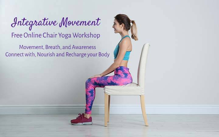 Integrative Movement – a Free Online Chair Yoga Workshop